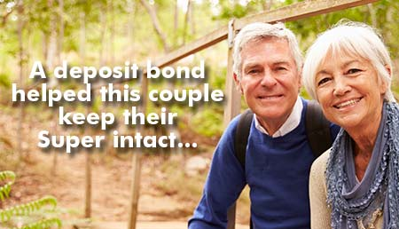 A Deposit Bond Helped Margaret & Lawrence Keep Their Super Intact